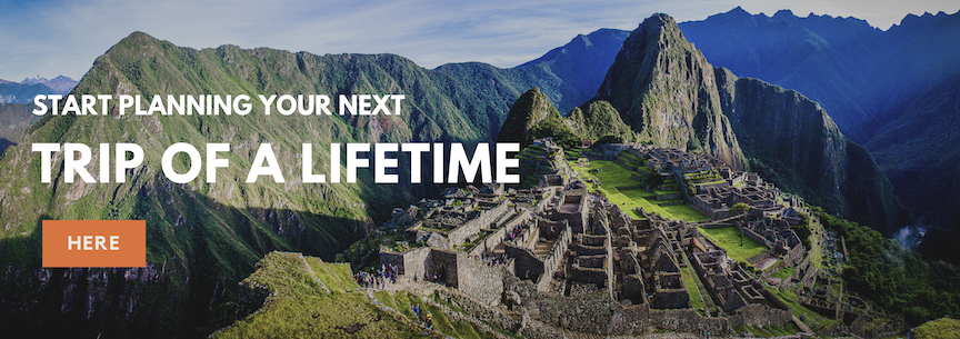 Start Planning Your Next Trip Of A Lifetime